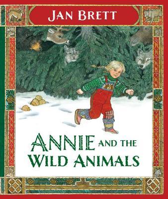 Annie and the Wild Animals By Brett, Jan/ Brett, Jan (ILT)
